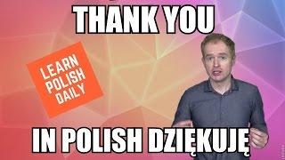 Download How to say THANK YOU in POLISH Video