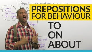 Download TO, ON, ABOUT: Prepositions of behavior in English Video
