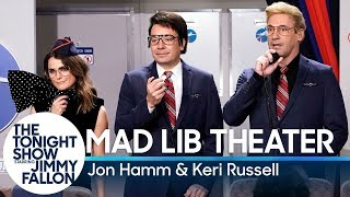 Download Mad Lib Theater with Jon Hamm and Keri Russell Video