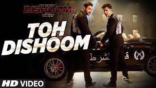 Download Toh Dishoom Video Song: Dishoom | John Abraham, Varun Dhawan || Pritam, Raftaar, Shahid Mallya Video
