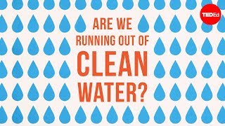 Download Are we running out of clean water? - Balsher Singh Sidhu Video