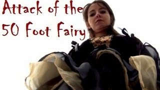 Download Attack of The 50Ft.Fairy Video