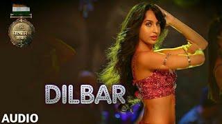 Download DILBAR Full Audio | Satyameva Jayate | John Abraham | Nora | Tanishk B, Neha Kakkar, Dhvani , Ikka Video