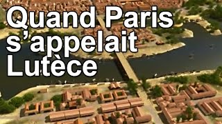 Download Quand Paris s'appelait Lutèce Video