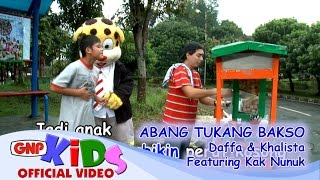 Download Abang Tukang Bakso - Daffa & Khalista feat Kak Nunuk Video