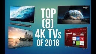 Download TOP 8 BEST 4K TV OF 2018 Video
