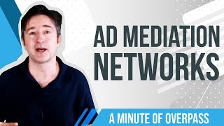 Download Ad Mediation Networks - A Minute of Overpass - The UK App Developers Video