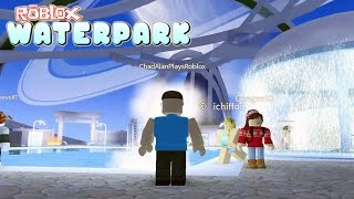 Download Roblox / Roblox WaterPark Game Play / Having Fun at the WaterPark! / Gamer Chad Plays Video