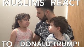 Download MUSLIMS REACT TO DONALD TRUMP!! Video