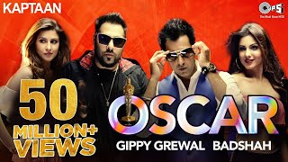 Download OSCAR - Kaptaan | Gippy Grewal feat. Badshah | Jaani, B Praak | Latest Punjabi Song 2016 Video