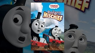Download Thomas & Friends: Railway Mischief Video