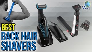 Download 7 Best Back Hair Shavers 2017 Video
