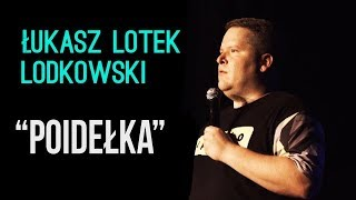 Download Łukasz ″Lotek″ Lodkowski - Poidełka | Stand-Up | 2018 Video