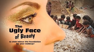 Download The Ugly Face of Beauty: Is Child Labour the Foundation for your Makeup? Video