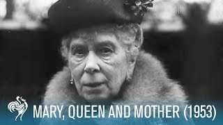Download A Royal Life: Mary of Teck, Queen & Mother (1953) | British Pathé Video