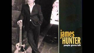 Download James Hunter - No Smoke Without Fire - 2006 Video