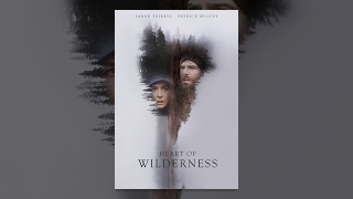 Download Heart of Wilderness Video
