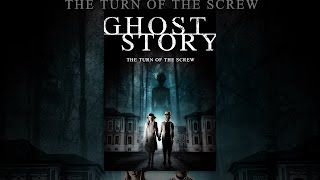 Download Ghost Story: The Turn of the Screw Video