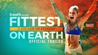 Download Fittest On Earth: A Decade of Fitness–Official Trailer Video