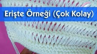 Download Erişte Örgü Örneği İle Şal - Battaniye - Hırka - Yelek vs. Yapabilirsiniz. (Çok kolay) Video