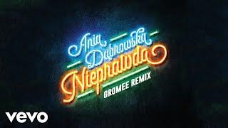 Download Ania Dabrowska - Nieprawda Gromee Remix (Audio) Video
