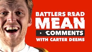 Download KOTD - Battlers Read Mean Comments - Carter Deems Video