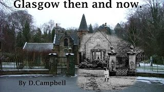 Download Then and Now Glasgow. Video