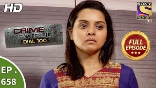 Download Crime Patrol Dial 100 - क्राइम पेट्रोल - Ep 658 - Full Episode - 22nd November, 2017 Video