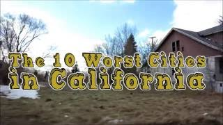Download A Look At The 10 Worst Places To Live In California Video