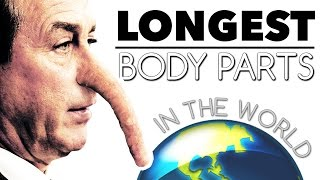 Download 10 Longest Body Parts In The World Video