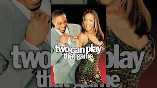 Download Two Can Play That Game Video