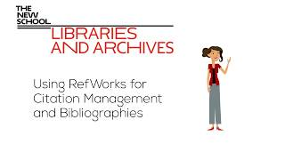 Download NEW! Using RefWorks I The New School Libraries and Archives Video