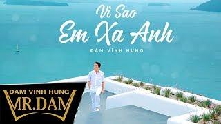 Download Vì Sao Em Xa Anh - Đàm Vĩnh Hưng - Lyrics Video - Album Yêu Tận Cùng & Đau Tận Cùng Video