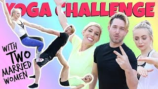 Download YOGA CHALLENGE WITH 2 MARRIED WOMEN!!! Video