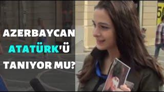 Download AZERBAYCAN'A ATATÜRK'Ü SORDUK. Video