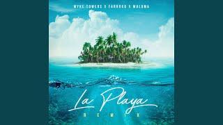 Download La Playa (Remix) Video