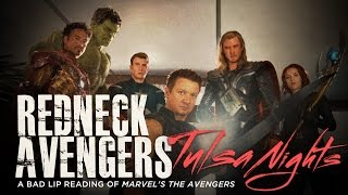 Download ″REDNECK AVENGERS: TULSA NIGHTS″ — A Bad Lip Reading of Marvel's The Avengers Video