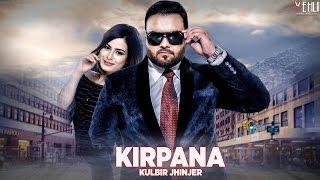 Download Kirpana (Full Song) Kulbir Jhinjer || Latest Punjabi Songs 2016 || Vehli Janta Records Video