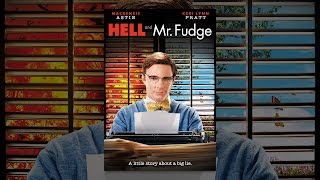 Download Hell & Mr. Fudge Video