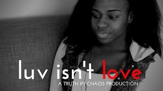 Download YOUTH SHORT FILM: Luv Isn't Love Video