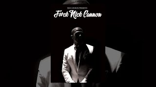 Download Nick Cannon: F#ck Nick Cannon Video