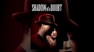 Download Shadow of A Doubt Video