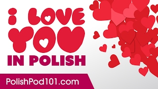 Download 3 Ways to Say I Love You in Polish Video