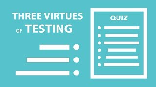 Download Three Virtues of Testing Video