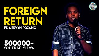 Download Foreign returns- Stand-Up comedy video by Mervyn Video