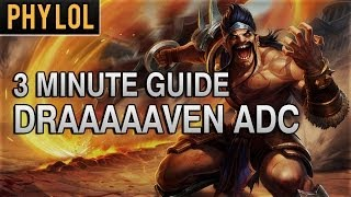 Download 3 Minute Guide to Draven ADC | League of Legends Gameplay Video