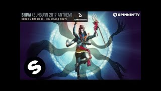 Download KSHMR & Marnik (ft. The Golden Army) - SHIVA (Sunburn 2017 Anthem) Video