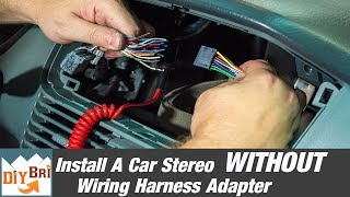 Download How To Install A Radio Without A Wiring Harness Adapter Video