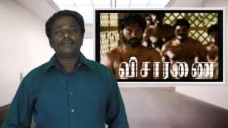 Download Visaranai Review - Vetri Maran,Attakathi Dinesh - Tamil Talkies Video