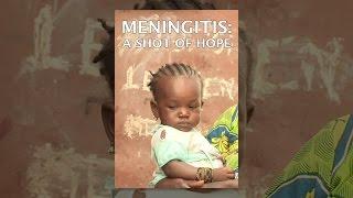 Download Meningitis: A Shot of Hope Video